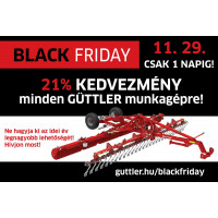 GÜTTLER BLACK FRIDAY 2019.11.29.